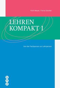 Lehren kompakt I (E-Book) von Meyer,  Ruth