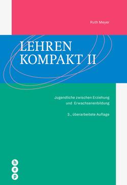 Lehren kompakt II von Meyer,  Ruth