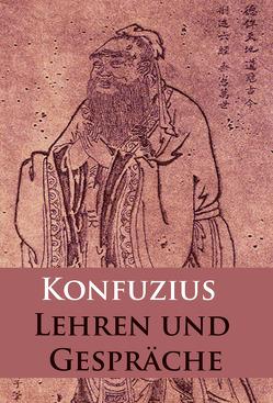 Lehren und Gespräche von Konfuzius