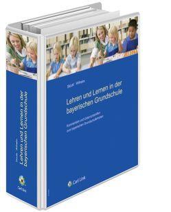 Lehren und Lernen in der bayerischen Grundschule von Stückl,  Gisela, Wilhelm,  Maria