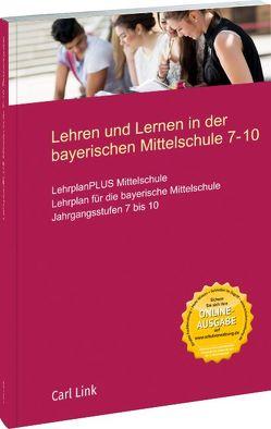 Lehren und lernen in der bayerischen Mittelschule 7-10