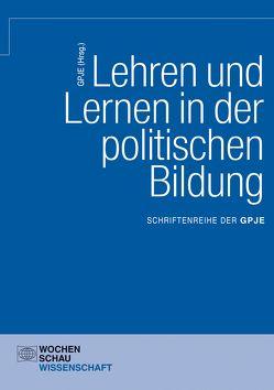 Lehren und Lernen in der politischen Bildung