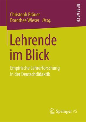 Lehrende im Blick von Bräuer,  Christoph, Wieser,  Dorothee