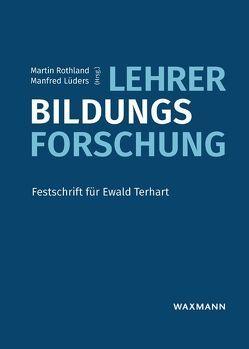 Lehrer-Bildungs-Forschung von Lüders,  Manfred, Rothland,  Martin