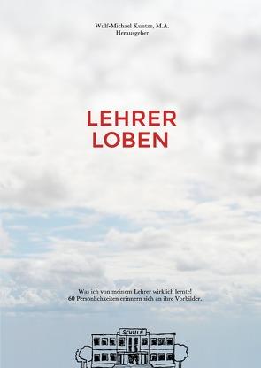Lehrer Loben von Kuntze,  Wulf-Michael