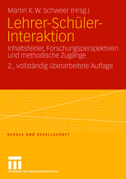 Lehrer-Schüler-Interaktion von Schweer,  Martin K. W.