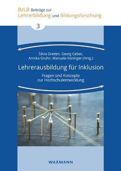 Lehrerausbildung für Inklusion von Geber,  Georg, Greiten,  Silvia, Gruhn,  Annika, Köninger,  Manuela
