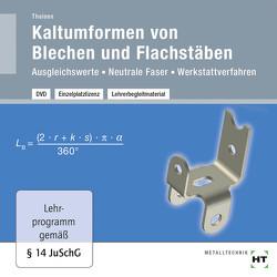 Lehrerbegleitmaterial Kaltumformen von Blech und Flachstäben von Theisen,  Heinrich