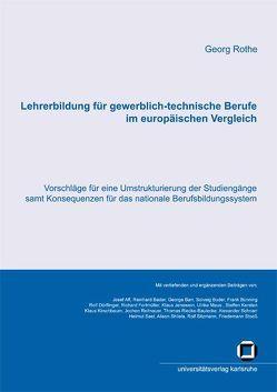 Lehrerbildung für gewerblich-technische Berufe im europäischen Vergleich von Rothe,  Georg