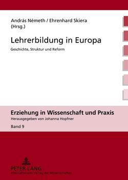 Lehrerbildung in Europa von Németh,  Andras, Skiera,  Ehrenhard
