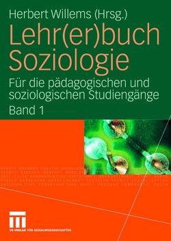 Lehr(er)buch Soziologie von Willems,  Herbert