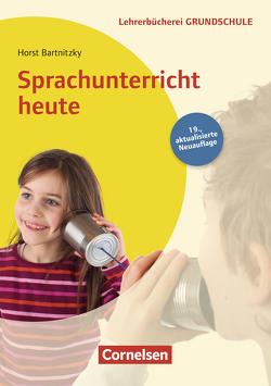 Lehrerbücherei Grundschule: Sprachunterricht heute (19. Auflage) von Bartnitzky,  Horst