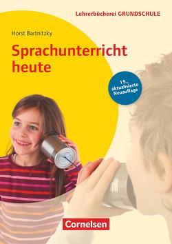 Lehrerbücherei Grundschule / Sprachunterricht heute (19. Auflage) von Bartnitzky,  Horst