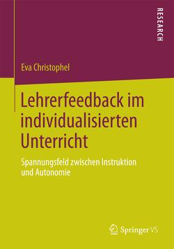 Lehrerfeedback im individualisierten Unterricht von Christophel,  Eva