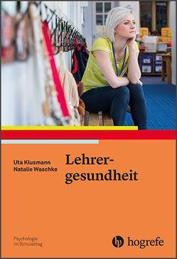Lehrergesundheit von Klusmann,  Uta, Waschke,  Natalie