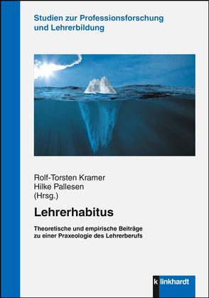 Lehrerhabitus von Kramer,  Rolf-Torsten, Pallesen,  Hilke