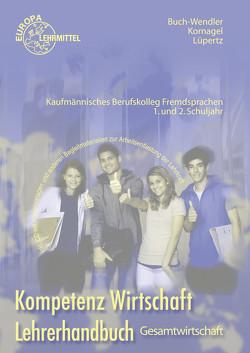 Lehrerhandbuch zu 76755 von Buch-Wendler,  Susanne, Kornagel,  Judith, Lüpertz,  Viktor