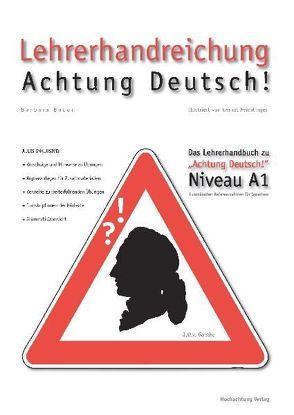 Lehrerhandreichung Achtung Deutsch A1 von Bauer,  Barbara, Feichtinger,  Gernot