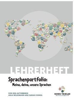 Lehrerheft Sprachenportfolio: Meine, deine, unsere Sprachen von Fornol,  Sarah, Wildemann,  Anja