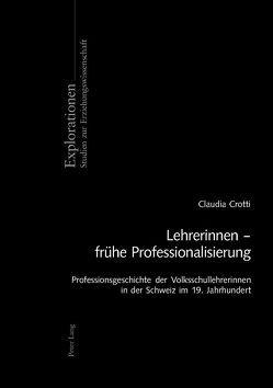 Lehrerinnen – frühe Professionalisierung von Crotti,  Claudia