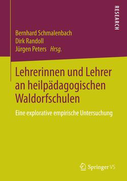 Lehrerinnen und Lehrer an heilpädagogischen Waldorfschulen von Peters,  Jürgen, Randoll,  Dirk, Schmalenbach,  Bernhard
