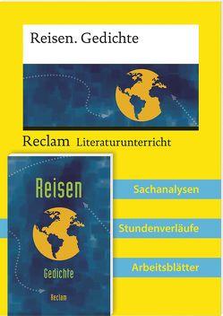 Lehrerpaket: Reisegedichte-Textband und Lehrerband zum Abiturthema 'Reisen / Unterwegs sein' von Greiff,  Vanessa