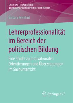 Lehrerprofessionalität im Bereich der politischen Bildung von Reichhart,  Barbara