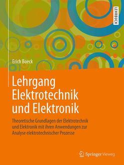 Lehrgang Elektrotechnik und Elektronik von Boeck,  Erich