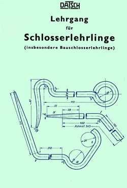 Lehrgang für Schlosserlehrlinge von DATSCH