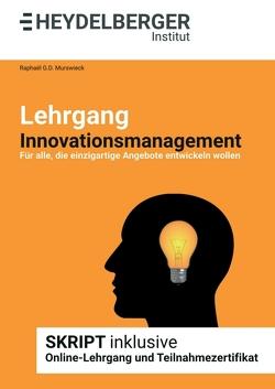 Lehrgang Innovationsmanagement von Murswieck,  Raphaël G.D.