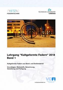 "Lehrgang ""Kaltgeformte Federn"" 2018 Band 1"