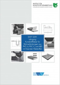 Lehrgang Kunststoffkleber für Rohrverbindungen aus PVC-U, PVC-C und ABS mit lösenden Klebstoffen