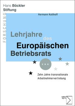 Lehrjahre des Europäischen Betriebsrats von Kotthoff,  Hermann