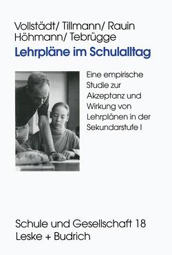 Lehrpläne im Schulalltag von Höhmann,  Katrin, Rauin,  Udo, Tebrügge,  Andrea, Tillmann,  Klaus-Jürgen, Vollstädt,  Witlof