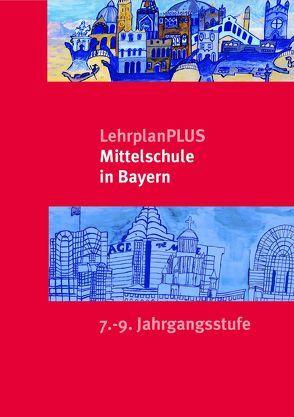 LehrplanPLUS Mittelschule in Bayern