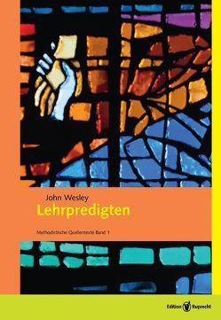 Lehrpredigten von Klaiber,  Walter, Marquardt,  Manfred, Wesley,  John, Weyer,  Michel