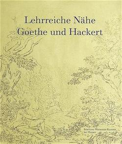 Lehrreiche Nähe von Keisch,  Claude, Maul,  Gisela, Miller,  Norbert, Nordhoff,  Claudia, Stiftung Weimarer klassik