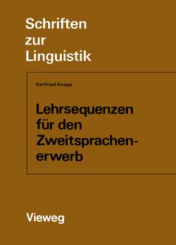 Lehrsequenzen für den Zweitsprachenerwerb von Knapp,  Karlfried