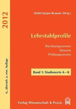 Lehrstuhlprofile 2012 von Brauner,  Detlef Jürgen