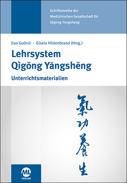 Lehrsystem Qigong Yangsheng von Jiao,  Guorui