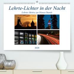 Lehrte – Lichter in der Nacht (Premium, hochwertiger DIN A2 Wandkalender 2020, Kunstdruck in Hochglanz) von SchnelleWelten