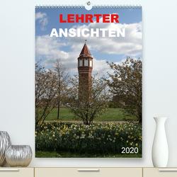 LEHRTER ANSICHTEN (Premium, hochwertiger DIN A2 Wandkalender 2020, Kunstdruck in Hochglanz) von SchnelleWelten
