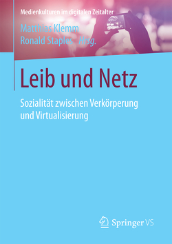 Leib und Netz von Klemm,  Matthias, Staples,  Ronald