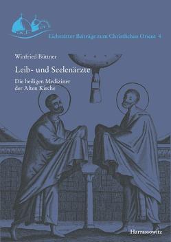 Leib- und Seelenärzte von Büttner,  Winfried