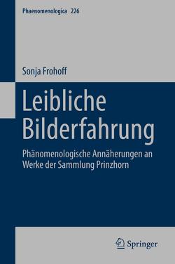 Leibliche Bilderfahrung von Frohoff,  Sonja