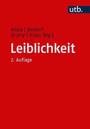 Leiblichkeit von Alloa,  Emmanuel, Bedorf,  Thomas, Grüny,  Christian, Klass,  Tobias Nikolaus