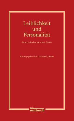 Leiblichkeit und Personalität von Jamme,  Christoph