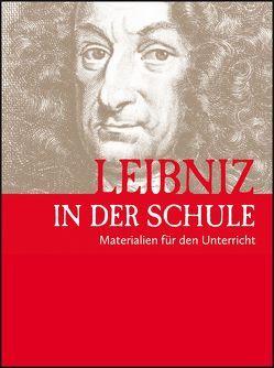 Leibniz in der Schule von Antoine,  Annette, Boetticher,  Annette von