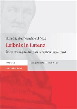 Leibniz in Latenz von Gädeke,  Nora, Li,  Wenchao