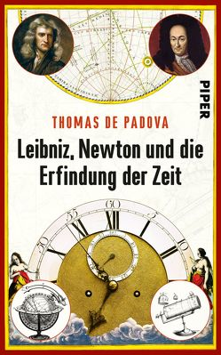 Leibniz, Newton und die Erfindung der Zeit von Padova,  Thomas de